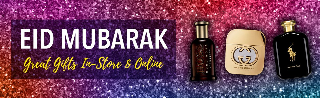 Eid Mubarak, Great Gifts In-Store and Online